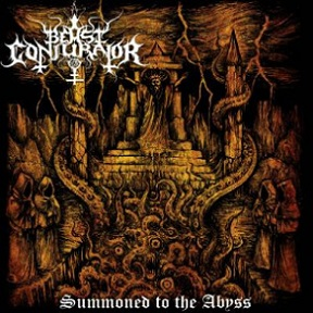BEAST CONJURATOR (Bra) – 'Summoned to the Abyss' CD