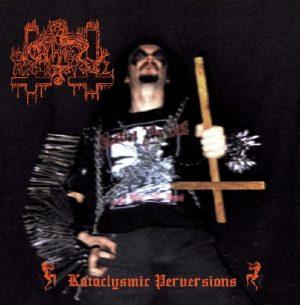 UNHOLY ARCHANGEL (Gr) – 'Kataclysmic Perversions' CD