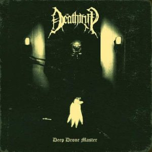 THE DEATHTRIP (Nor/UK) – 'Deep Drone Master' CD
