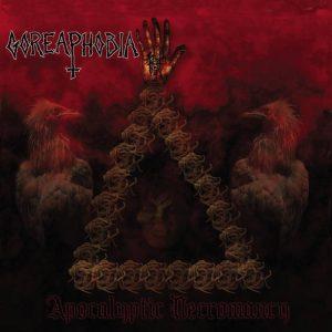 GOREAPHOBIA (USA) – Apocalyptic Necromancy CD