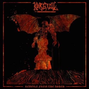 KÖRGULL THE EXTERMINATOR – 'Reborn From The Ashes' LP (Orange vinyl)