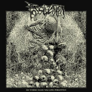 FOSSILIZATION (Bra) – 'He Whose Name Was Long Forgotten' MCD