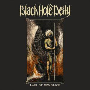 BLACK HOLE DEITY (USA) – 'Lair Of Xenolich' MCD