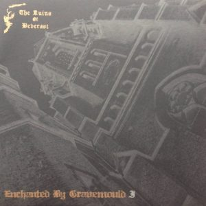 THE RUINS OF BEVERAST (Ger) – 'Enchanted By Gravemould' LP  (Black vinyl)