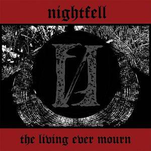 NIGHTFELL (USA) – 'The Living Ever Mourn' LP