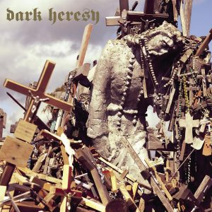 DARK HERESY (UK) – 'Abstract Principles Taken To Their Logical Extremes' D-LP Gatefold