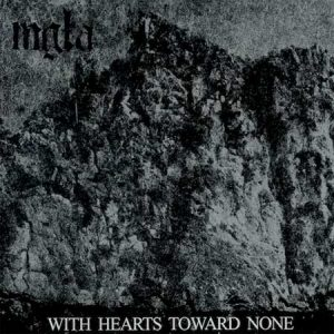 MGLA(Pol) – 'With Hearts Toward None' CD