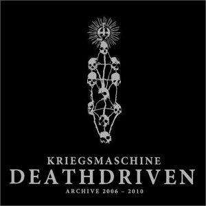 KRIEGSMASCHINE (Pol) – 'Deathdriven – archive 2006-2010' CD Digipack