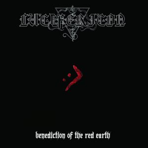 """LUCIFERICON (Nl) – 'Benediction of the Red Earth' 7""""EP"""