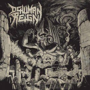 DEHUMAN REIGN (Ger) – 'Ascending from Below' CD