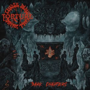 THOSE WHO BRING THE TORTURE (Swe) - Dark Chapters CD Digipack