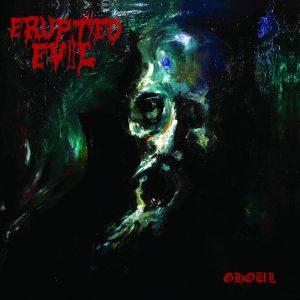 ERUPTED EVIL (Pol) – 'Ghoul' CD