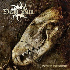 DEAD SUN (Swe) – 'Soil´s Kingdom' CD