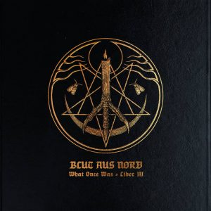BLUT AUS NORD (Fra) – 'What Once Was – Liber III' CD Digisleeve