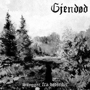 GJENDØD (Nor) – 'Skygger fra dødsriket' CD