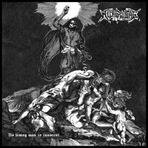 NECROPHILIAC (Spa) – 'No Living Man is Innocent' LP
