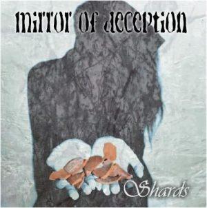 MIRROR OF DECEPTION (Ger)  – 'Shards' CD