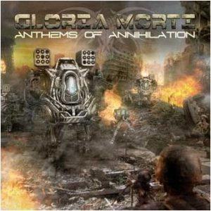 GLORIA MORTI (Fin) – 'Anthems of Annihilation' CD