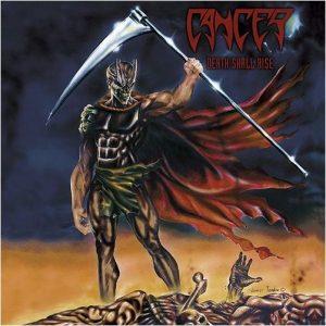 CANCER (Uk) – 'Death Shall Rise' CD