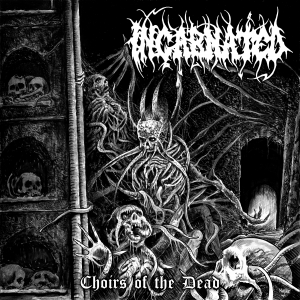 INCARNATED (Swe) – 'Choirs of the Dead' CD