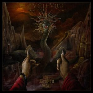 LVCIFYRE (Pol) – 'The Broken Seal' LP Gatefold