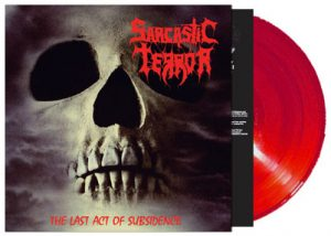 SARCASTIC TERROR (Gr) – 'The Last Act Of Subsidence (EP + Demo)' LP (Red vinyl)