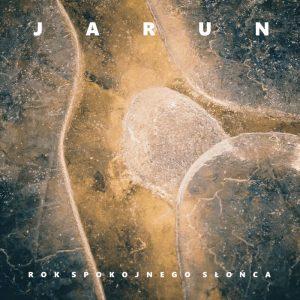 JARUN (Pol) – 'Rok Spokojnego Słońca' CD