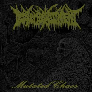 DISEMBODIMENT (Can) – 'Mutated Chaos' MCD