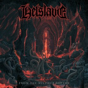 HELSLAVE (It) – 'From The Sulphur Depths' CD