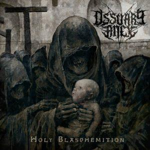 OSSUARY ANEX (Rus) – 'Holy Blasphemition' MCD