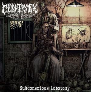 CENTINEX (Swe) – 'Subconscious Lobotomy' CD Slipcase