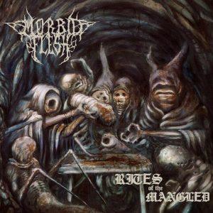 MORBID FLESH (Spa) – 'Rites Of The Mangled' LP