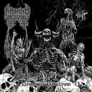 MORBID MESSIAH (Mex) – 'Demoniac Paroxysm' LP