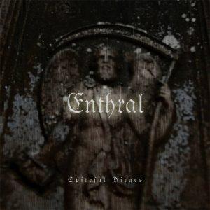 ENTHRAL (Nor) – 'Spiteful Dirges' MCD Digisleeve