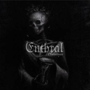 ENTHRAL (Nor) – 'Obtenebrate' CD Digipack