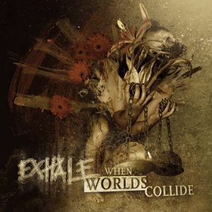 EXHALE (Swe) – 'When Worlds Collide' CD